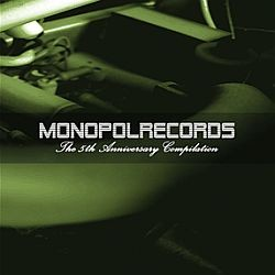 Monopol Recoreds 5th Anniversary