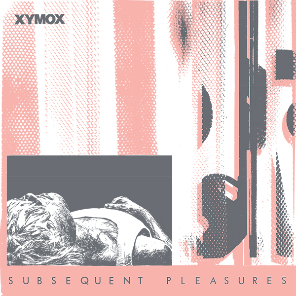 Xymox Subsequent Pleasures